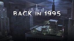 《回到1995》公开上市宣传片 将于5月22日登录PS4与PSV