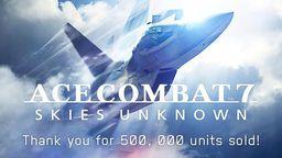 《皇牌空战7 未知空域》在亚洲地区销量突破50万份