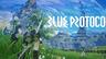 《蓝色协议》公开内测四种职业介绍及多段试玩演示视频