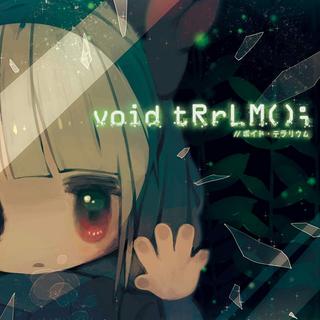 void tRrLM()