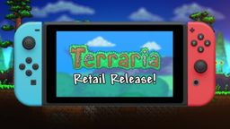 《泰拉瑞亞》NS實體版將于8月推出 制作組感謝玩家們的支持