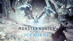 《怪物猎人世界 Iceborne》测试将于8月30日再开 可挑战冰呪龙