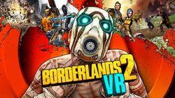 《無主之地2 VR》預計今年秋季登陸Steam平臺