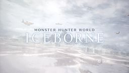 《怪物猎人世界 Iceborne》评测:更加完善立体的狩猎体验
