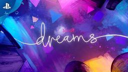 《Dreams》开发商希望本作在将来可以登陆其他平台