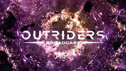 《Outriders》将在5月28日播出广播节目 会有新情报公开