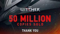 《巫师》系列总销量突破5000万份 愿在下一次旅程中继续相聚