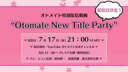 乙女游戲品牌 OTOMATE 新情報發表特別影像確定于7月17日播出