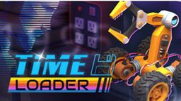 《Time Loader》试玩报告:一场发生在过去的迷你历险记