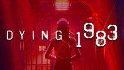《临终》系列新作《DYING:1983》出展WEPLAY 今冬登陆PS5
