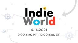 任天堂IndieWorld独立游戏发布会将于北京时间4月15日0点举办