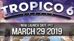 《海岛大亨6》PC版延期至3月29日发售 限时预订免费送DLC