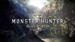 《怪物猎人世界》推出2.01版升级补丁 官方向玩家致歉