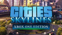 《城市:天际线》登上Xbox One和Win10 今年春季发售