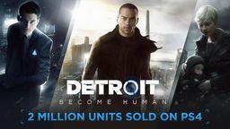 《底特律 成为人类》全球销量突破200万 QD工作室史上最速