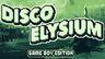 GameBoy版《极乐迪斯科》横空出世 可游玩原版第一天内容
