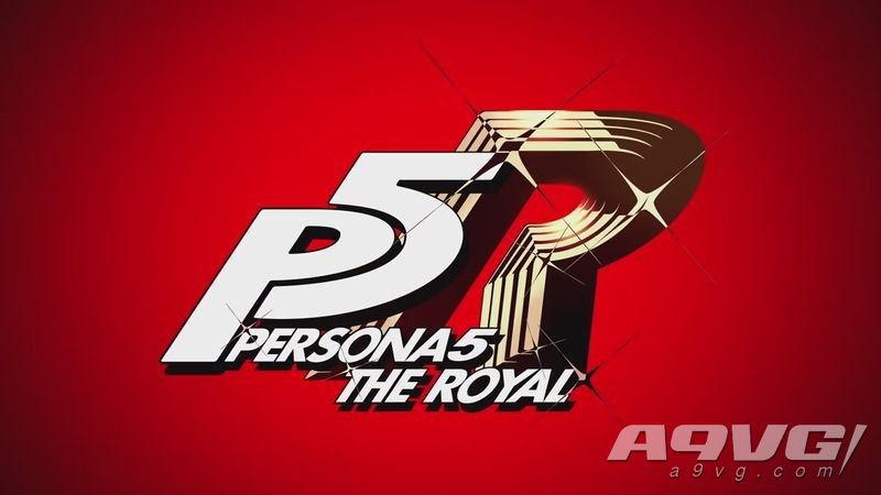 外媒爆料《女神异闻录5 R/S》新消息 还有格斗游戏P5A开发中