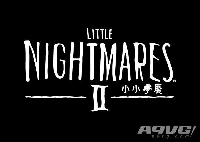 《小小梦魇2》公开中文宣传片 2020年推出繁体中文版