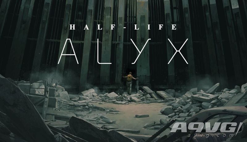 VR游戏《半条命:爱莉克斯》首支宣传片公开 2020年3月发售