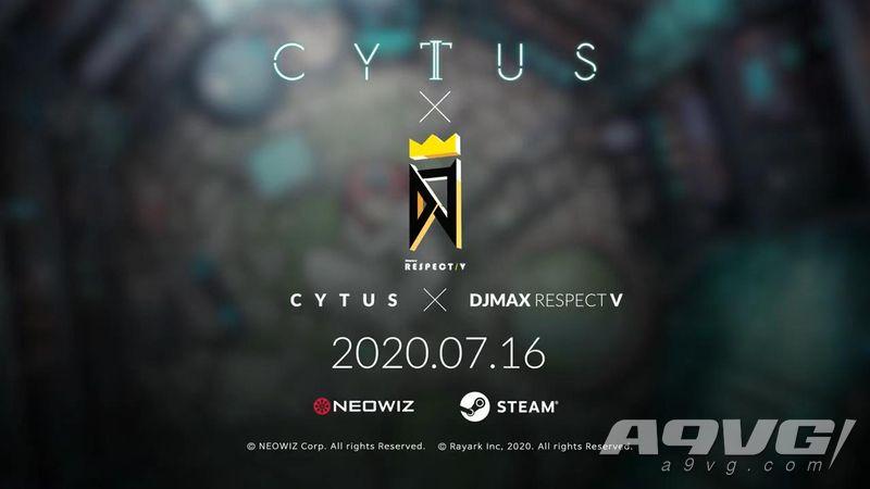 《DJMAX 致敬V》x《Cytus》联动DLC宣传视频公开 7月16日推出