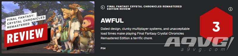 《最终幻想 水晶编年史 重制版》获IGN 3分评价
