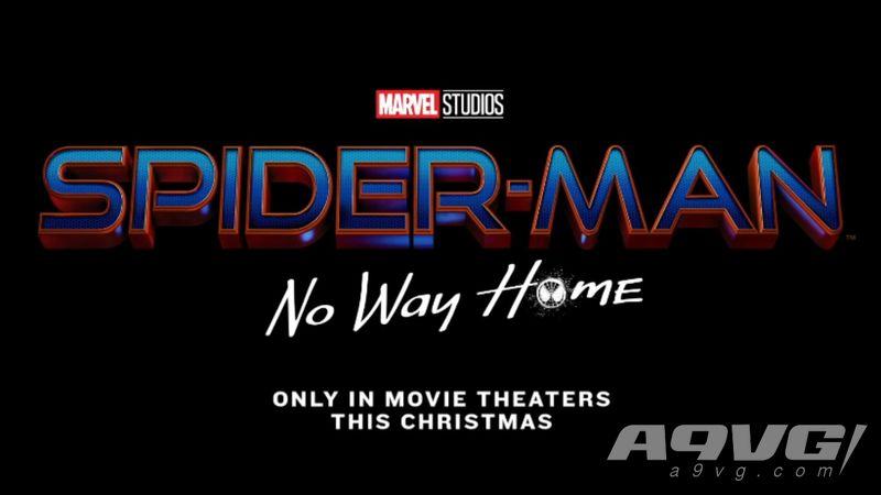 """《蜘蛛侠3》""""No Way Home""""公开 今年圣诞季登陆北美院线"""