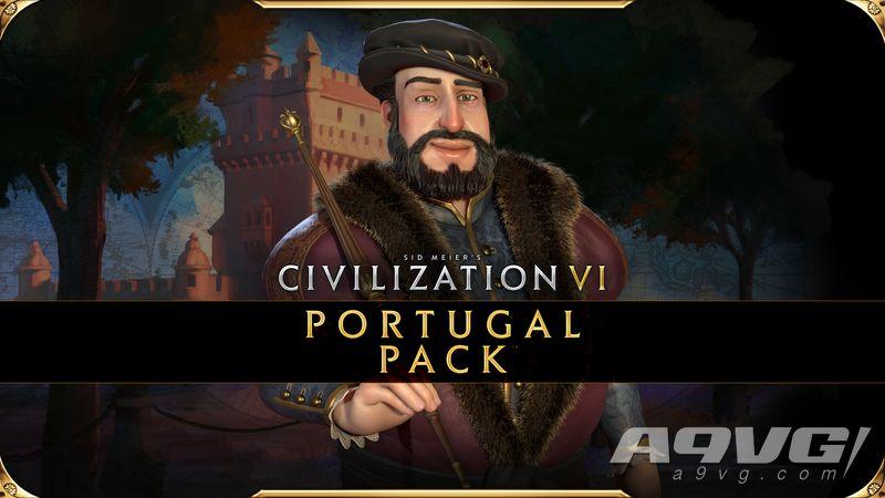 《文明VI 新纪元季票》 先睹为快:若昂三世领导的葡萄牙