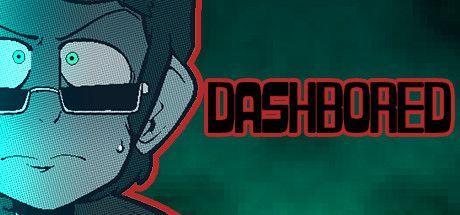 Steam喜加一 《DashBored》限时免费领取