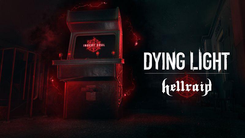 《消逝的光芒》DLC「Hellraid」延期推出 為更好打磨遊戲品質