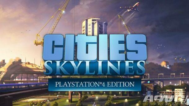 《城市:天际线》登陆PS4 8月15日发售